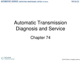 Automatic Transmission Diagnosis and Service