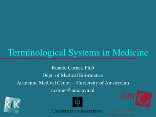 Terminological Systems in Medicine