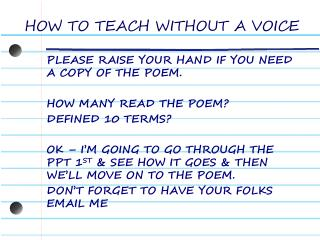 HOW TO TEACH WITHOUT A VOICE