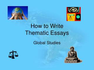 How to Write Thematic Essays