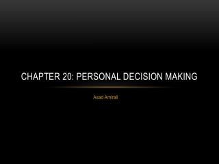 Chapter 20: Personal Decision Making