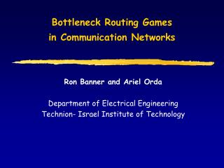 Bottleneck Routing Games  in Communication Networks
