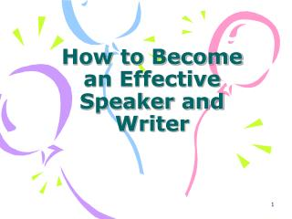 How to Become an Effective Speaker and Writer