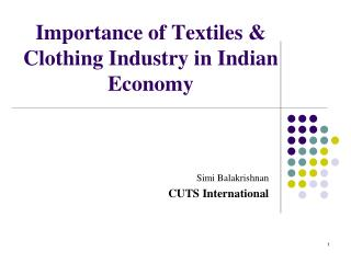 Importance of Textiles & Clothing Industry in Indian Economy