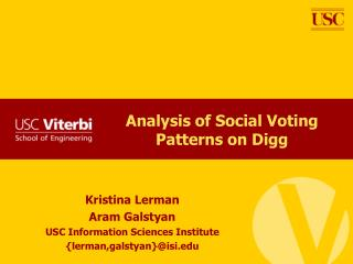 Analysis of Social Voting Patterns on Digg