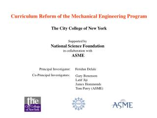 Curriculum Reform of the Mechanical Engineering Program The City College of New York
