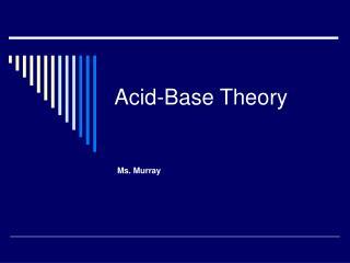 Acid-Base Theory