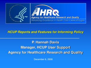 HCUP Reports and Features for Informing Policy