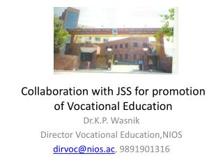 Collaboration with JSS for promotion of Vocational Education