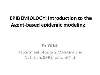 EPIDEMIOLOGY: Introduction to the Agent-based epidemic modeling