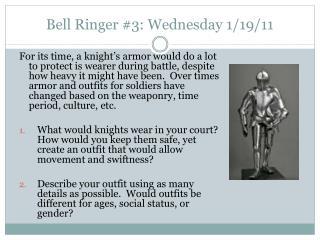 Bell Ringer #3: Wednesday 1/19/11