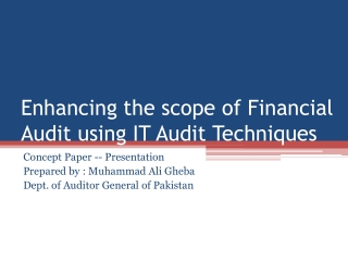 Enhancing the scope of Financial Audit using IT Audit Techniques