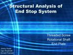 Structural Analysis of  End Stop System