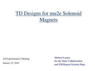 TD Designs for mu2e Solenoid Magnets