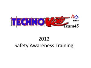 2012 Safety  Awareness Training