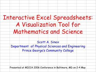 Interactive Excel Spreadsheets:  A Visualization Tool for Mathematics and Science