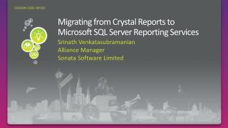 Migrating from Crystal Reports to Microsoft SQL Server Reporting Services