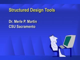 Structured Design Tools