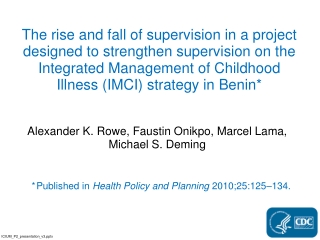 * Published in Health Policy and Planning 2010;25:125–134.