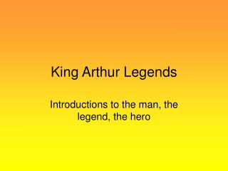 King Arthur Legends