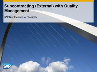 Subcontracting (External) with Quality Management