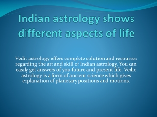 Indian astrology shows different aspects of life