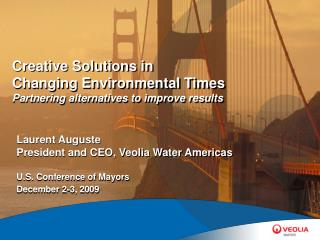 Creative Solutions in Changing Environmental Times  Partnering alternatives to improve results