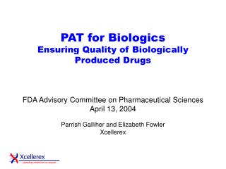PAT for Biologics Ensuring Quality of Biologically Produced Drugs