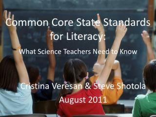 Common Core State Standards for Literacy: What Science Teachers Need to Know