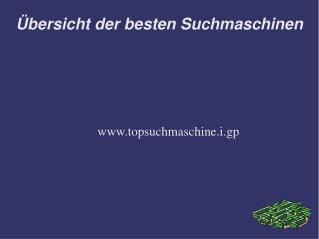 Topsuchmaschine