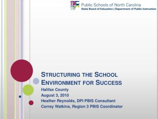 Structuring the School Environment for Success
