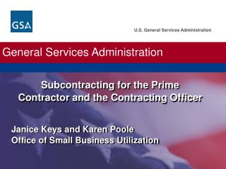 Subcontracting for the Prime Contractor and the Contracting Officer