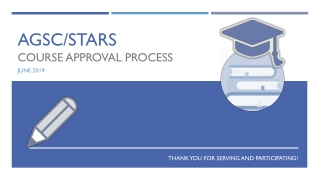 AGSC/STARS COURSE APPROVAL PROCESS