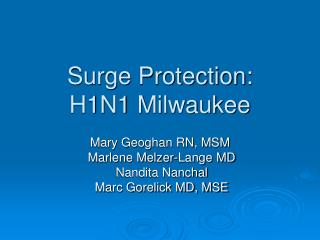 Surge Protection:  H1N1 Milwaukee