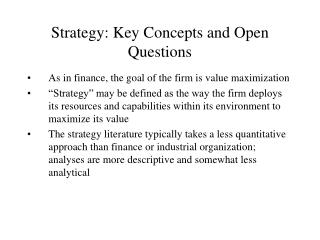 Strategy: Key Concepts and Open Questions