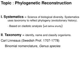 Topic  :  Phylogenetic Reconstruction