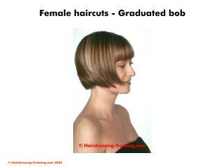 Female haircuts - Graduated bob