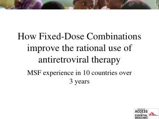 How Fixed-Dose Combinations improve the rational use of antiretroviral therapy