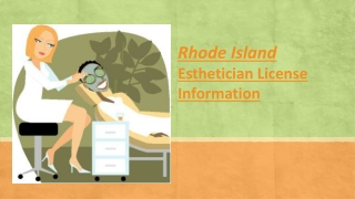 Rhode Island Esthetician License Information