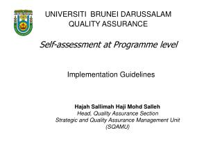 UNIVERSITI  BRUNEI DARUSSALAM QUALITY ASSURANCE Self-assessment at Programme level