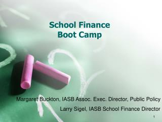 School Finance  Boot Camp