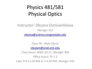 Physics 481/581 Physical Optics