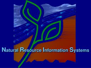 Natural Resource Information Systems