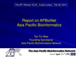 Report on APBioNet Asia Pacific Bioinformatics