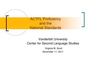 ACTFL Proficiency and the  National Standards