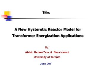 A New Hysteretic Reactor Model for  Transformer Energization Applications