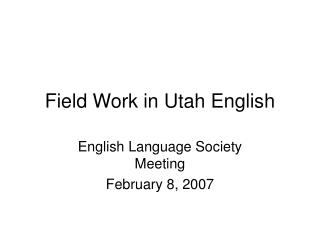 Field Work in Utah English
