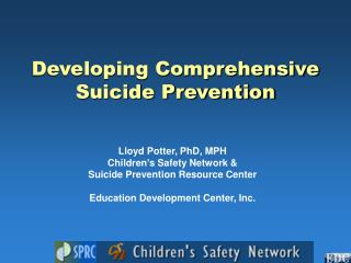 Developing Comprehensive Suicide Prevention