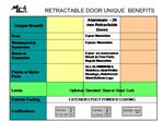 RETRACTABLE DOOR UNIQUE  BENEFITS