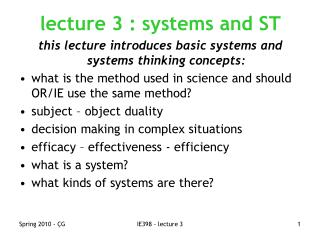 lecture 3 : systems and ST this lecture introduces basic systems and systems thinking concepts: